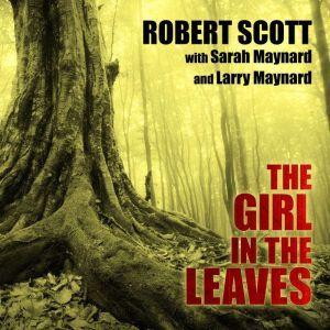 The Girl in the Leaves, Larry Maynard