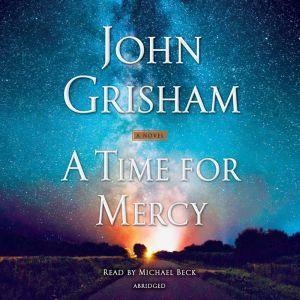 A Time for Mercy, John Grisham