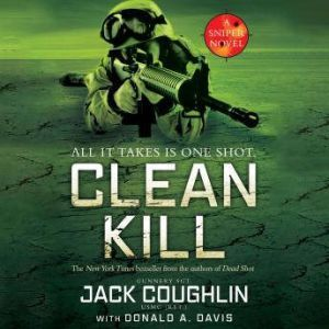 Clean Kill: A Sniper Novel, Sgt. Jack Coughlin