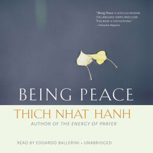 Being Peace, Thich Nhat Hanh