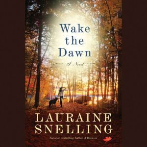Wake the Dawn, Lauraine Snelling