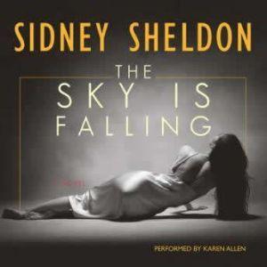 The Sky Is Falling, Sidney Sheldon