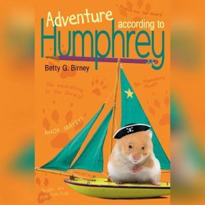 Adventure According to Humphrey, Betty G. Birney