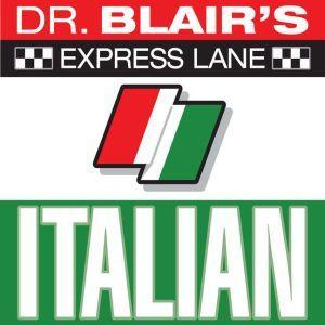Dr. Blair's Express Lane: Italian: Italian, Robert Blair