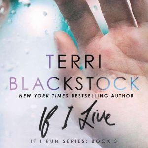 If I Live, Terri Blackstock