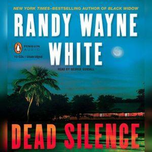 Dead Silence, Randy Wayne White