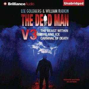 The Dead Man Vol 3: The Beast Within, Fire & Ice, Carnival of Death, Lee Goldberg