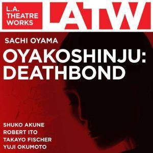 OYAKOSHINJU DEATHBOND, Sachi Oyama
