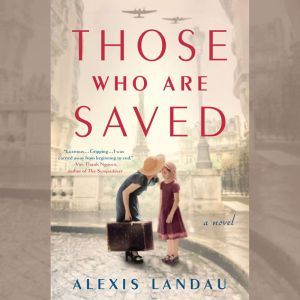 Those Who are Saved, Alexis Landau