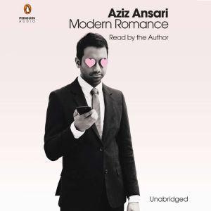 Modern Romance An Investigation, Aziz Ansari