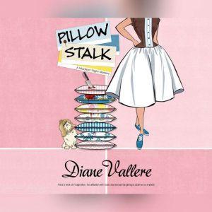 Pillow Stalk, Diane Vallere