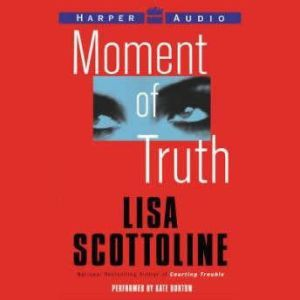 Moment of Truth Low Price, Lisa Scottoline