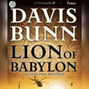 Lion of Babylon, Davis Bunn