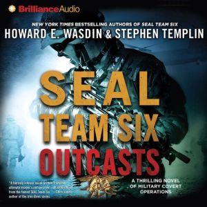 SEAL Team Six Outcasts, Howard E. Wasdin