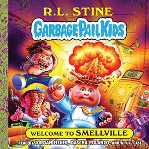 Welcome to Smellville, R. L. Stine