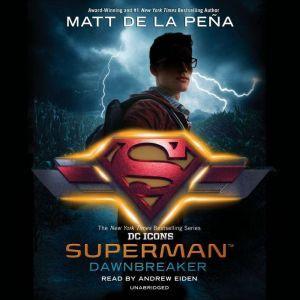 Superman: Dawnbreaker, Matt de la PeA±a