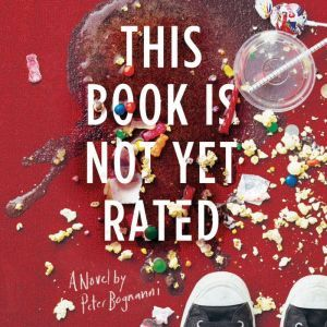 This Book is Not Yet Rated, Peter Bognanni