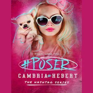#Poser, Cambria Hebert