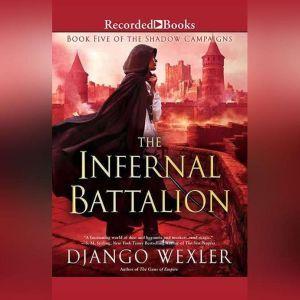 The Infernal Battalion, Django Wexler