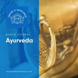 Ayurveda, Centre of Excellence