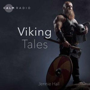 Viking Tales, Jennie Hall