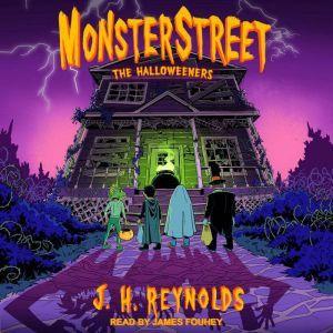 Monsterstreet The Halloweeners, J.H. Reynolds