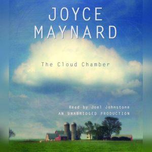The Cloud Chamber, Joyce Maynard