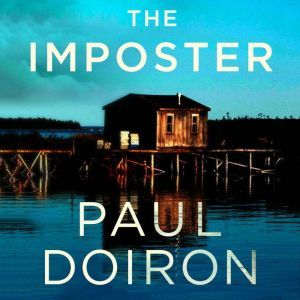 The Imposter: A Mike Bowditch Short Mystery, Paul Doiron
