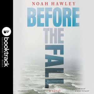Before the Fall - Booktrack Edition, Noah Hawley