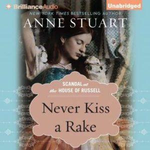 Never Kiss a Rake, Anne Stuart
