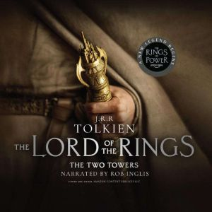 The Two Towers: Book Two in the Lord of the Rings Trilogy, J.R.R. Tolkien