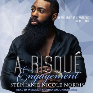 A Risque Engagement, Stephanie Nicole Norris