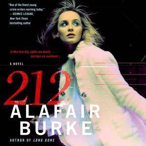 212: A Novel, Alafair Burke