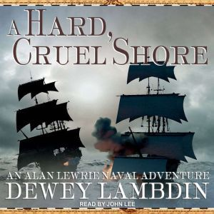 A Hard, Cruel Shore, Dewey Lambdin