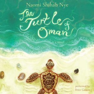 The Turtle of Oman, Naomi Shihab Nye