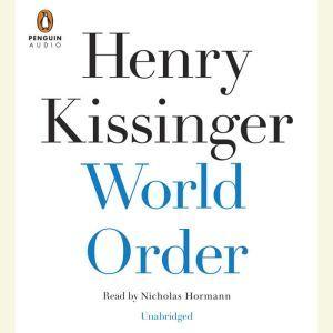 World Order, Henry Kissinger