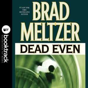 Dead Even, Brad Meltzer