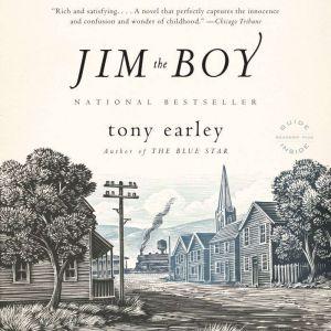 Jim the Boy, Tony Earley