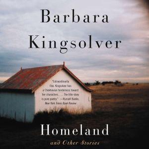 Homeland and Other Stories, Barbara Kingsolver