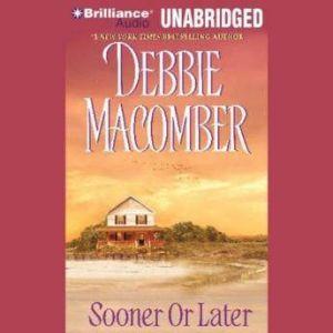 Sooner or Later, Debbie Macomber