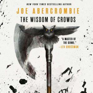 The Wisdom of Crowds, Joe Abercrombie