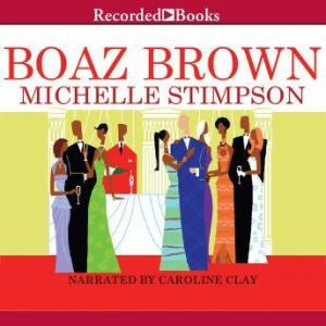 Boaz Brown, Michelle Stimpson