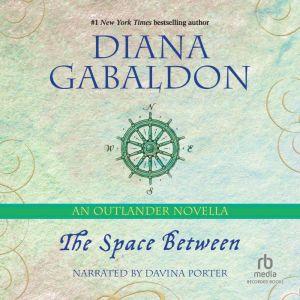 The Space Between: An Outlander Novella, Diana Gabaldon