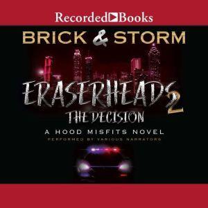 Eraserheads 2: The Decision, Brick