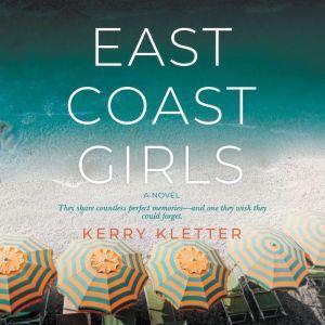 East Coast Girls, Kerry Kletter