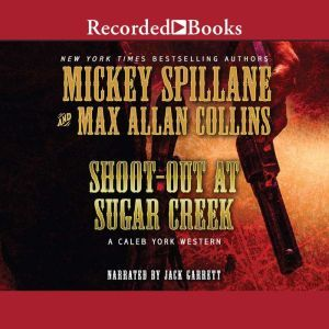 Shoot-Out at Sugar Creek, Max Allan Collins