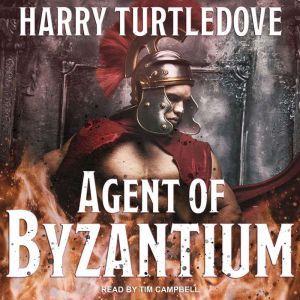Agent of Byzantium, Harry Turtledove