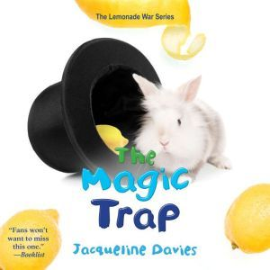 The Magic Trap, Jacqueline Davies