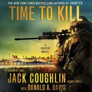 Time to Kill A Sniper Novel, Sgt. Jack Coughlin