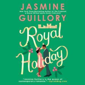 Royal Holiday, Jasmine Guillory